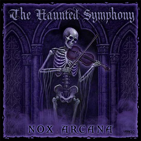 NEW Halloween CD: The Haunted Symphony by Nox Arcana